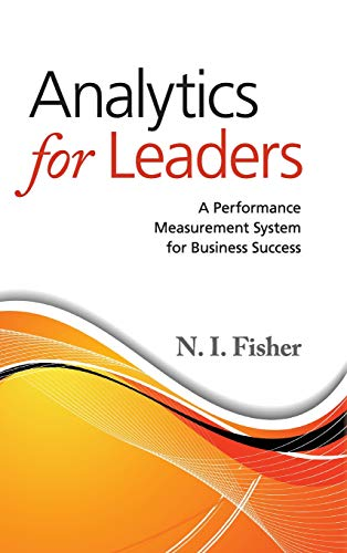 9781107045569: Analytics for Leaders: A Performance Measurement System for Business Success