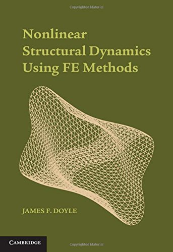9781107045705: Nonlinear Structural Dynamics Using FE Methods