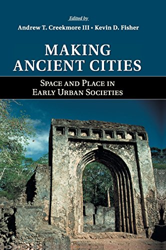 9781107046528: Making Ancient Cities: Space and Place in Early Urban Societies