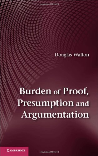 9781107046627: Burden of Proof, Presumption and Argumentation