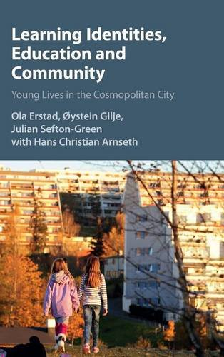 Learning Identities, Education and Community: Young Lives in the Cosmopolitan City (Hardcover)