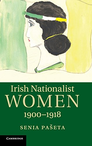 Irish Nationalist Women, 1900-1918: Paseta, Senia