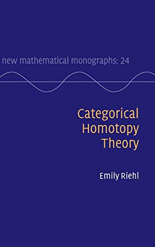 9781107048454: Categorical Homotopy Theory (New Mathematical Monographs)