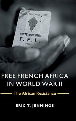 9781107048485: Free French Africa in World War II: The African Resistance
