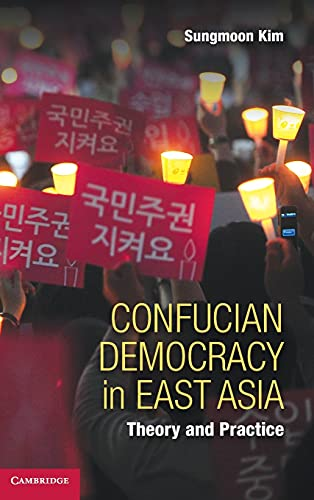 9781107049031: Confucian Democracy in East Asia: Theory and Practice