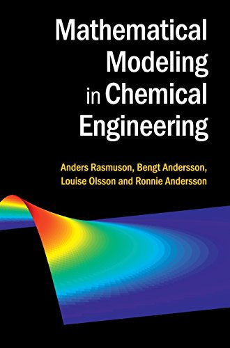 9781107049697: Mathematical Modeling in Chemical Engineering