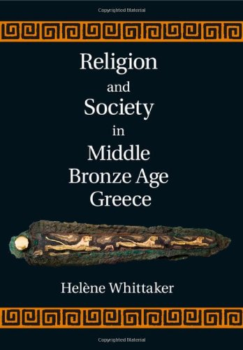 9781107049871: Religion and Society in Middle Bronze Age Greece