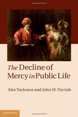 9781107050143: The Decline of Mercy in Public Life