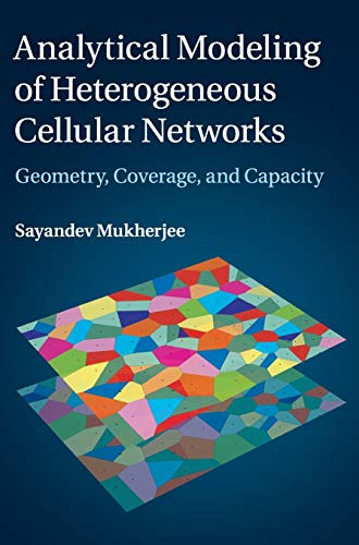 9781107050945: Analytical Modeling of Heterogeneous Cellular Networks: Geometry, Coverage, and Capacity
