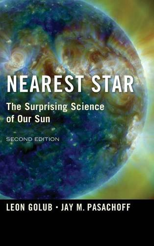 Nearest Star: The Surprising Science of our Sun (1107052653) by Golub, Leon; Pasachoff, Jay M.