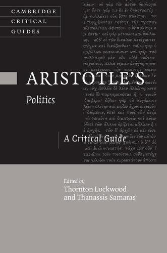 9781107052703: Aristotle's Politics: A Critical Guide