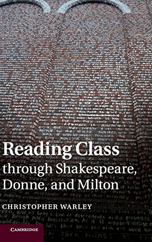 9781107052925: Reading Class through Shakespeare, Donne, and Milton