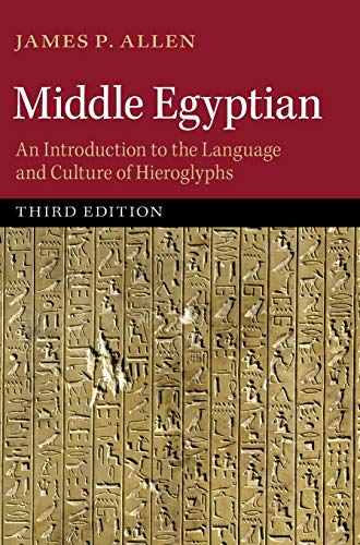 9781107053649: Middle Egyptian: An Introduction to the Language and Culture of Hieroglyphs