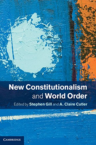 9781107053694: New Constitutionalism and World Order
