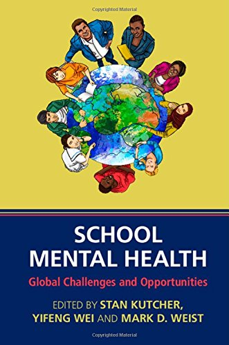 9781107053908: School Mental Health: Global Challenges and Opportunities