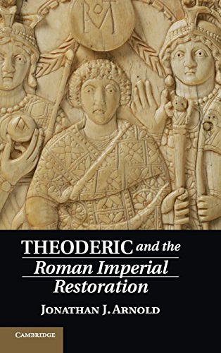 9781107054400: Theoderic and the Roman Imperial Restoration