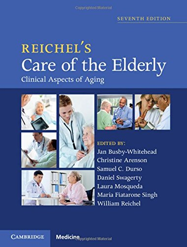 9781107054943: Reichel's Care of the Elderly: Clinical Aspects of Aging