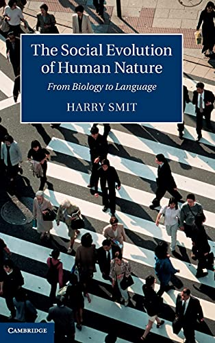 9781107055193: The Social Evolution of Human Nature: From Biology to Language