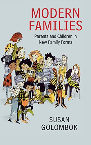 9781107055582: Modern Families: Parents and Children in New Family Forms