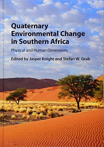 9781107055797: Quaternary Environmental Change in Southern Africa: Physical and Human Dimensions