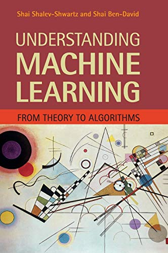 9781107057135: Understanding Machine Learning: From Theory to Algorithms