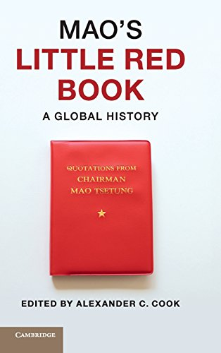 9781107057227: Mao's Little Red Book: A Global History