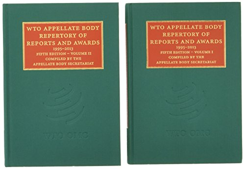 WTO Appellate Body Repertory of Reports and Awards 2 Volume: Appellate Body Secretariat World Trade...