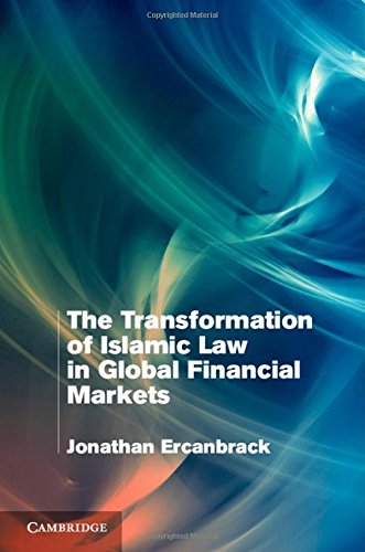 9781107061507: The Transformation of Islamic Law in Global Financial Markets