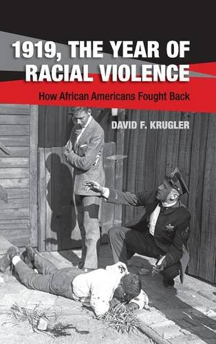 9781107061798: 1919, The Year of Racial Violence: How African Americans Fought Back