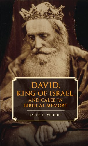 9781107062276: David, King of Israel, and Caleb in Biblical Memory