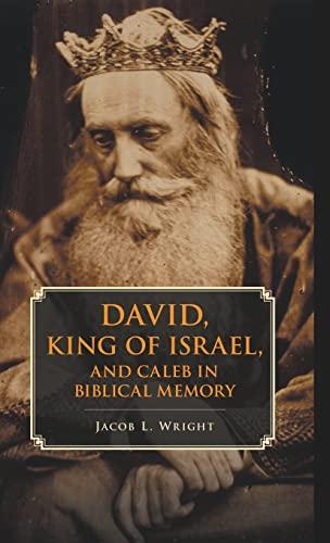 9781107062276: David, King of Israel, and Caleb in Biblical Memory