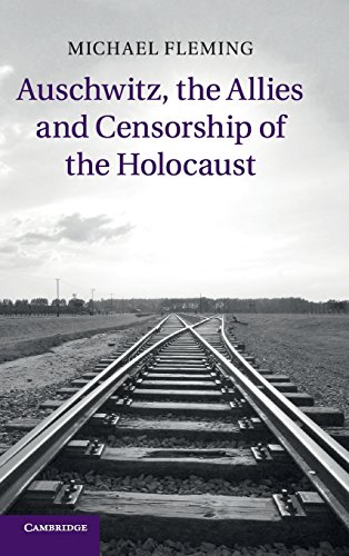 9781107062795: Auschwitz, the Allies and Censorship of the Holocaust
