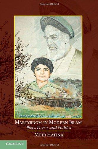 9781107063075: Martyrdom in Modern Islam: Piety, Power, and Politics
