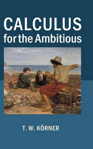 9781107063921: Calculus for the Ambitious