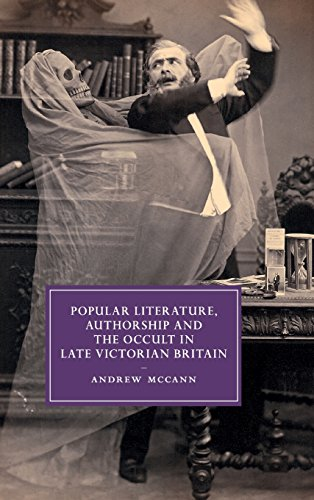 Popular Literature, Authorship and the Occult in Late Victorian Britain (Hardback): Andrew McCann