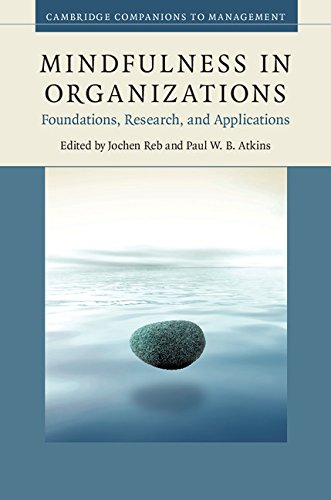 9781107064805: Mindfulness in Organizations: Foundations, Research, and Applications (Cambridge Companions to Management)