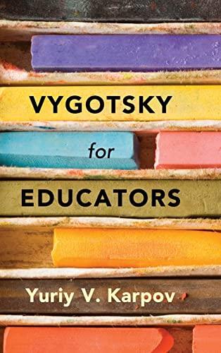 9781107065420: Vygotsky for Educators