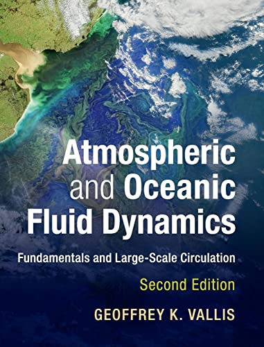 9781107065505: Atmospheric and Oceanic Fluid Dynamics: Fundamentals and Large-Scale Circulation
