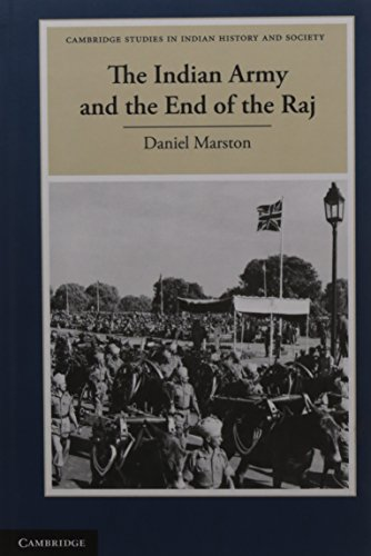 9781107067578: The Indian Army and the End of the Raj