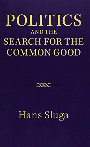9781107068469: Politics and the Search for the Common Good