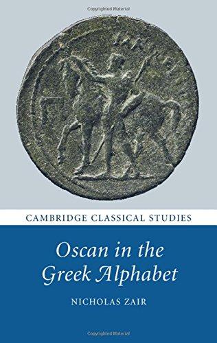 9781107068926: Oscan in the Greek Alphabet (Cambridge Classical Studies)