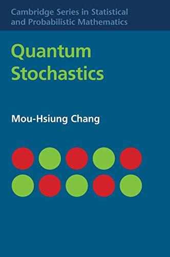 9781107069190: Quantum Stochastics (Cambridge Series in Statistical and Probabilistic Mathematics)