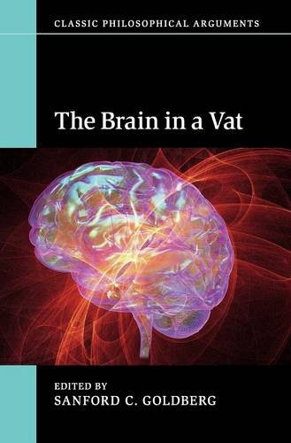 9781107069671: The Brain in a Vat (Classic Philosophical Arguments)