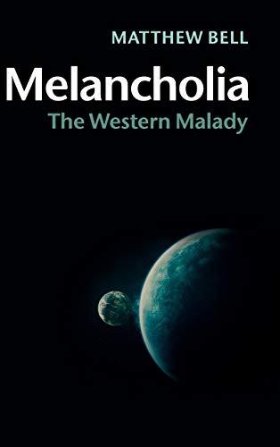 9781107069961: Melancholia: The Western Malady