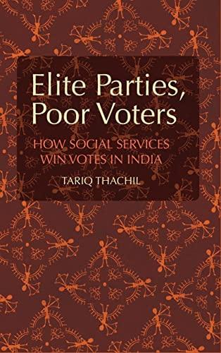 9781107070080: Elite Parties, Poor Voters: How Social Services Win Votes in India (Cambridge Studies in Comparative Politics)