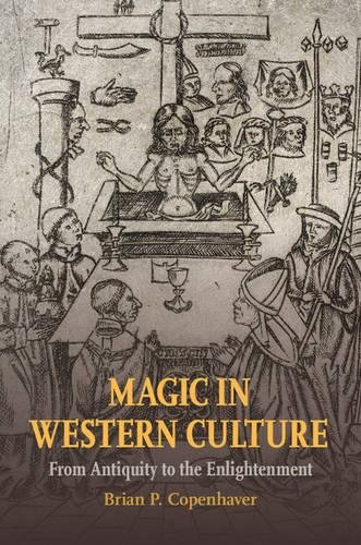 9781107070523: Magic in Western Culture: From Antiquity to the Enlightenment