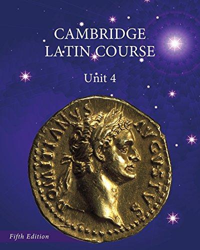 North American Cambridge Latin Course Unit 4 Student's Book (Hardcover): Uni Corporate Autho