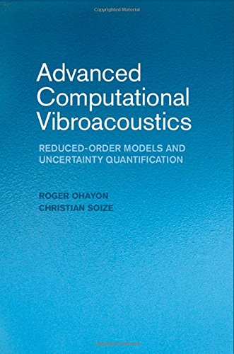 9781107071711: Advanced Computational Vibroacoustics: Reduced-Order Models and Uncertainty Quantification