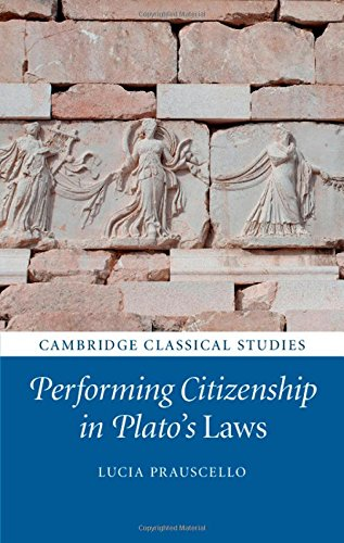 9781107072886: Performing Citizenship in Plato's Laws