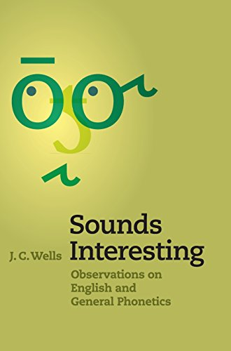 9781107074705: Sounds Interesting: Observations on English and General Phonetics
